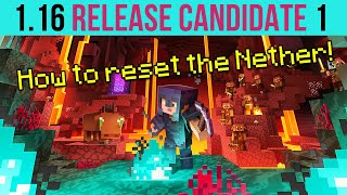 Minecraft 1.16 Release Candidate 1 - How To Reset The Nether!
