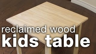 This video is not available. DIY Reclaimed Wood Kids Table