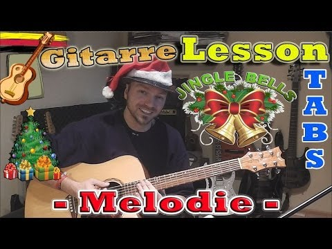 ★JINGLE BELLS Melodie Weihnachtslied TABS CHORDS Akustik Gitarre lernen Tutorial
