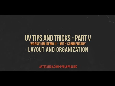 UV tips and tricks - Part V - Workflow Demo II with commentary - LAYOUT