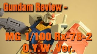 Gundam Review - MG 1/100 Rx-78-2 O.Y.W. Ver.