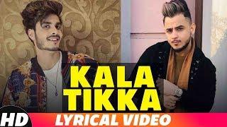 Kala Tikka (Lyrical) | Gurnazar ft Millind Gaba | Latest Punjabi Songs 2018 | Speed Records