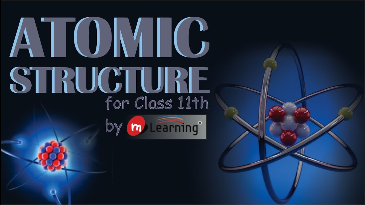 Introduction atomic structure 01 for class 11th youtube introduction atomic structure 01 for class 11th ccuart Gallery