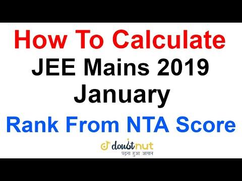 How To Calculate JEE Main 2019 January Rank From NTA Score ?