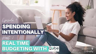 Real Time Budgeting with Qube Money | Ep. 9 | Winenance Wednesday