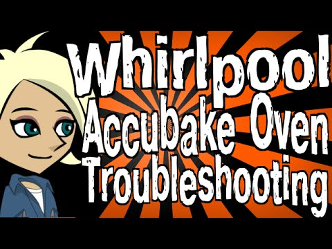 hqdefault whirlpool accubake oven troubleshooting youtube  at bakdesigns.co