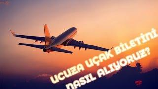 Ucuza Uçak Biletini Nasıl Alıyoruz?