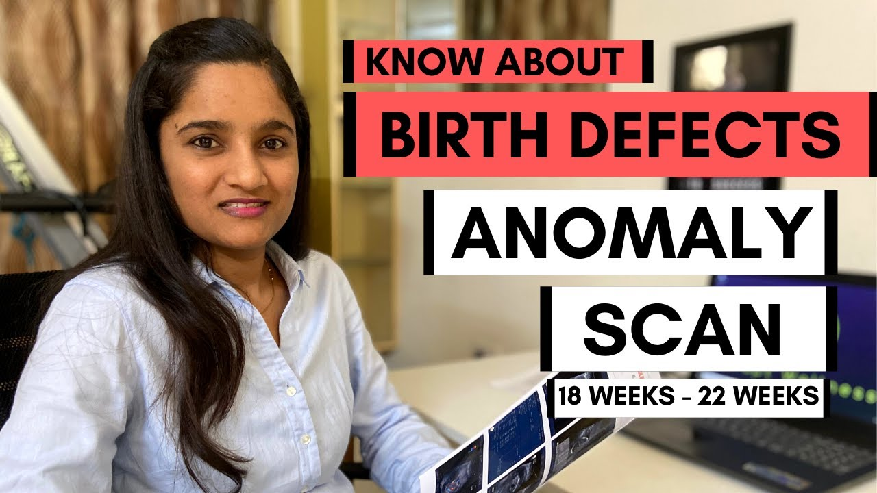 Understand birth defects with Anomaly Scan (TIFFA scan) | Pregnancy scan (18 - 22 weeks)