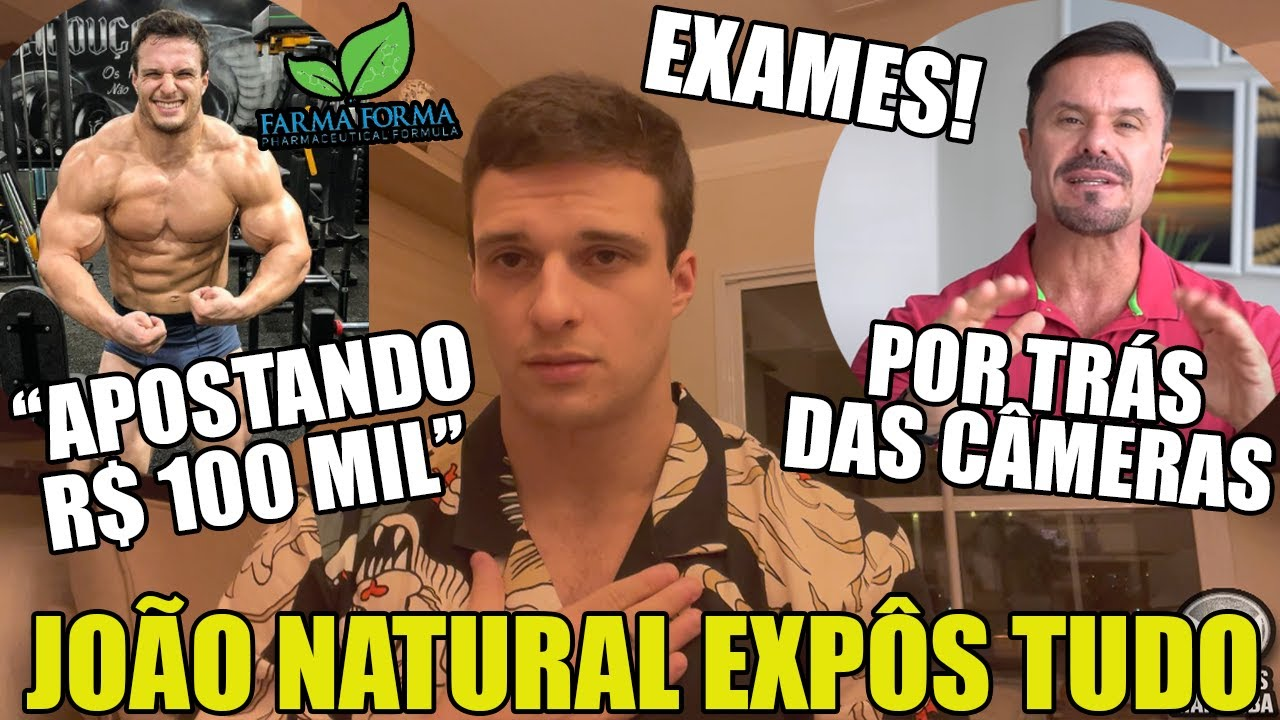 JOÃO NATURAL SE PRONUNCIA SOBRE EXAMES, RENATO CARIANI E FARMA FORMA - REVELOU PROPOSTAS E DESAFIO