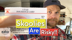 The Riskiest Part Of Skoolie Life | Auto Insurance For Our School Bus Conversion