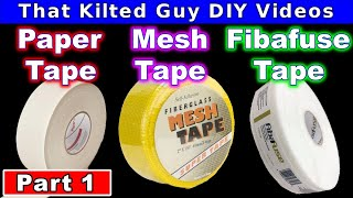 Which Joint Tape is BEST?  Mesh Tape, Paper Tape or Fibafuse? Lets Test them. Part 1