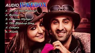 Ae Dil Hai Mushkil Jukebox – Ranbir Kapoor   Anushka Sharma   Aishwarya Rai Bachchan