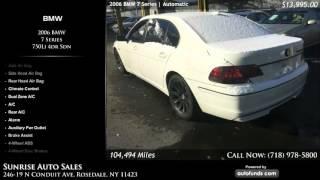 Used 2006 BMW 7 Series | Sunrise Auto Sales, Rosedale, NY