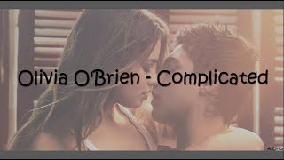 Olivia O'Brien - Complicated