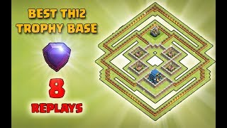 BEST TOWN HALL 12 (TH12) TROPHY BASE 2019 WITH 8 DEFENSE REPLAYS | CLASH OF CLANS