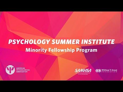 Psychology Summer Institute: Minority Fellowship Program
