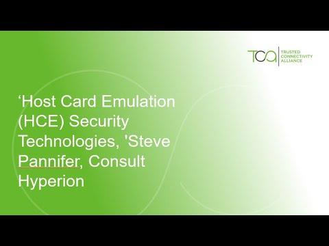 'Host Card Emulation (HCE) Security Technologies,' Steve Pannifer, Consult Hyperion