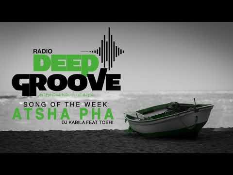 song of the week(#002) Dj Kabila and Toshi - Atsha Pha
