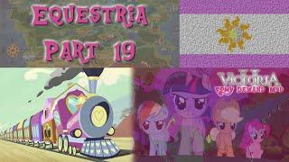 Victoria 2 Multiplayer - Equestria - Pony Demand Mod - Part 19