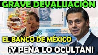URGENTE EL BILLETE NUEVO MARCA DEVALUACIÓN EN MÉXICO