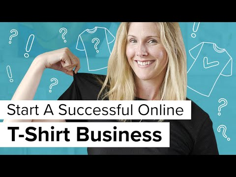 49ad6b25c How To Start An Online T-Shirt Business in 6 Steps in 2019