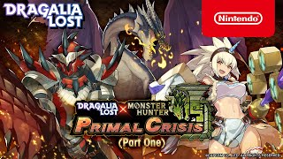Dragalia Lost - Summon Showcase: MONSTER HUNTER PRIMAL CRISIS(Part One)