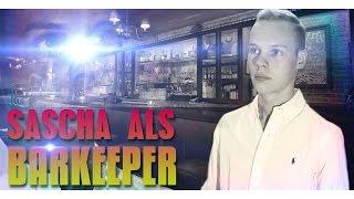 SASCHA ALS BARKEEPER