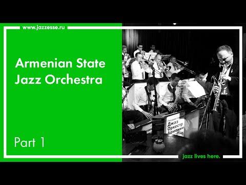 Armenian State Jazz Orchestra / Live At ESSE Jazz Club / Part 1