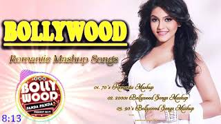NEW BOLLYWOOD MASHUP SONGS - Best Romantic Mashup Songs 2019 - Hindi Mashup Songs