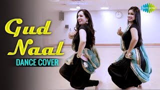 Gud Naal Ishq Mitha - Dance Cover | Esha & Nital | Ek Ladki Ko Dekha Toh Aisa Laga | Sonam Kapoor