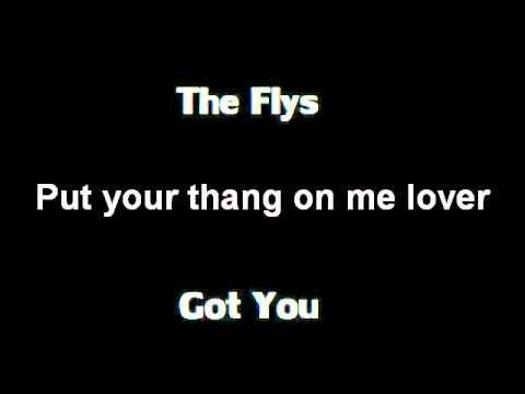 The Flys - Got You (Lyrics)