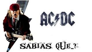 ¿SABIAS QUE...? AC/DC