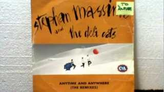 "STEPHAN MASSIMO AND THE DELY CATS_Anytime and anywhere_12"" club edit"