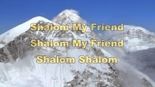 Shalom My Friend