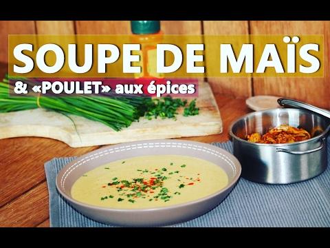 """soupe-de-maÏs-&-""""poulet""""-aux-Épices- -destination-amerique-du-nord-#1"""