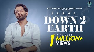 Down 2 Earth (Official Music Video) | Paras | Latest Punjabi Song 2020 | The CHIEF Studio