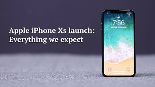 Apple iPhone XS Launch | Apple iPhone XS First Look & Specifications