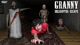 GRANNY - HELICOPTER ESCAPE : ग्रैनी | HORROR GAME GRANNY : CHAPTER 2 - SLENDRINA || MOHAK MEET