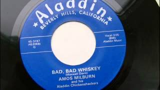 AMOS MILBURN BAD,BAD WHISKEY
