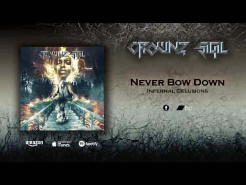 Crownz Sigil - Never Bow Down
