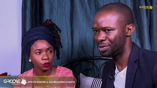 GROOVE TALKS - Couples Edition:  Everlyn Wanjiru and Agundabweni Akweyu