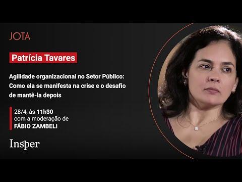 Patricia Tavares: Gestão por Resultados no Setor Público | 28/04