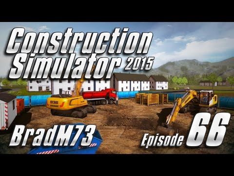 Construction Simulator 2015 GOLD EDITION - Episode 66 - More Construction than expected!