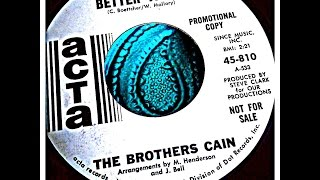 THE BROTHERS CAIN - BETTER TIMES