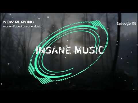 Alan Walker - Alone & Faded [Insane Release] - Episode 09