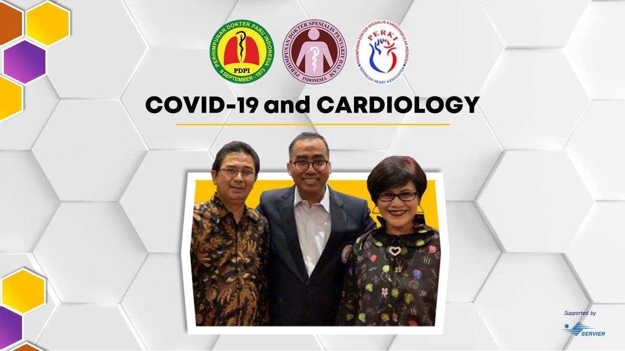 WEBINAR BERSAMA PDPI-PAPDI-PERKI 16 April 2020   COVID-19 & CARDIOLOGY #cardiology