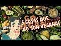 5 cosas que no sabías que no eran veganas - Hey Arnoldo