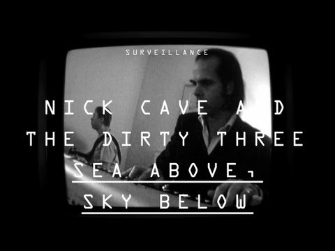 "Dirty Three Ft. Nick Cave - ""Sea Above, Sky Below"" - Surveillance"