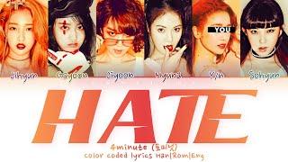 4MINUTE (포미닛) ↱ HATE (싫어) ↰ (You as a member) Karaoke (6 mem…