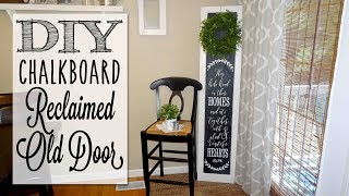 DIY Chalkboard Reclaimed Old Door